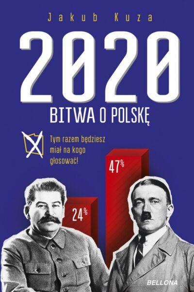 Bitwa o Polskę 2020