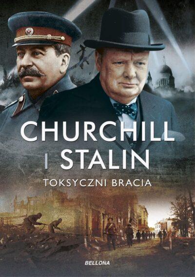 Churchill i Stalin: toksyczni bracia