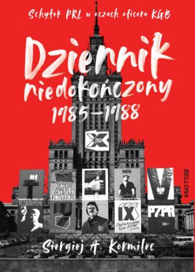Dziennik niedokończony 1985-1988