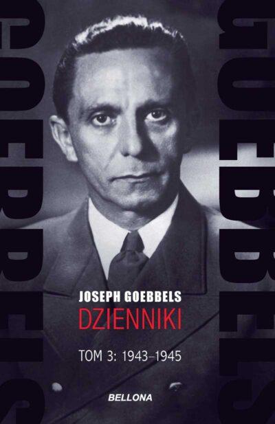 Goebbels. Dzienniki 1943-1945