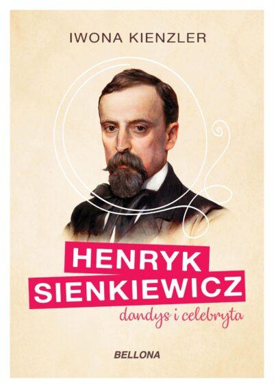 Henryk Sienkiewicz, dandys i celebryta