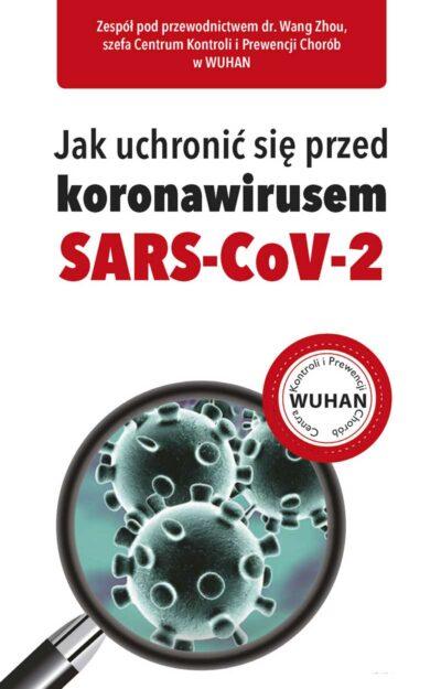 Jak uchronić się przed koronawirusem SARS-CoV-2