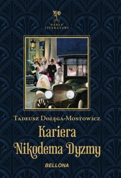 Kariera Nikodema Dyzmy (ekskluzywna edycja)