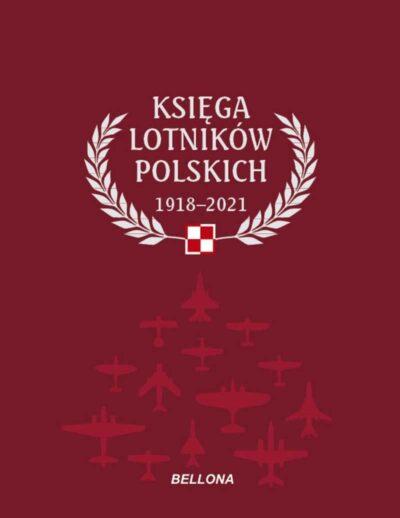 Księga lotników polskich 1918-2021