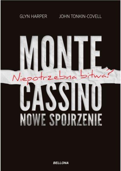Monte Cassino - nowe spojrzenie. Niepotrzebna bitwa?