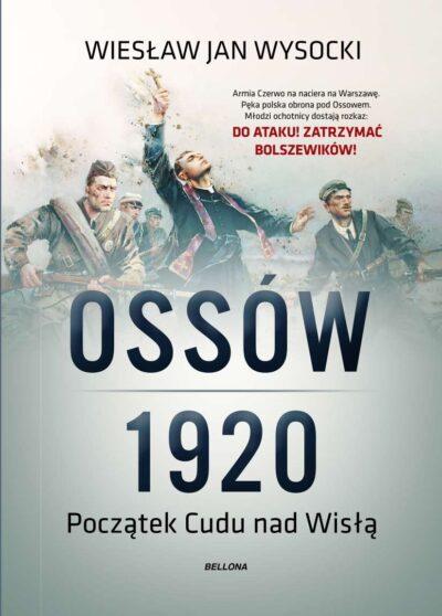 Ossów 1920. Początek Cudu nad Wisłą