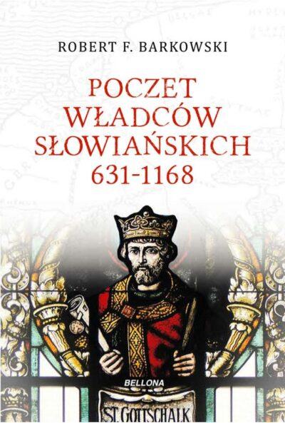 Poczet władców słowiańskich 631–1168