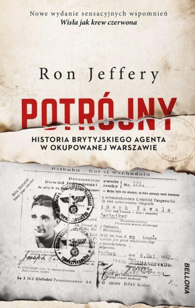 Potrójny. Historia brytyjskiego agenta w okupowanej Warszawie