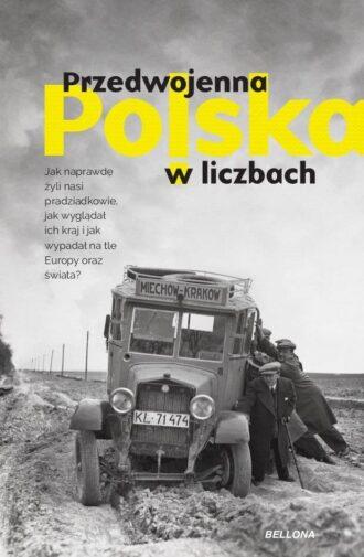Przedwojenna Polska w liczbach