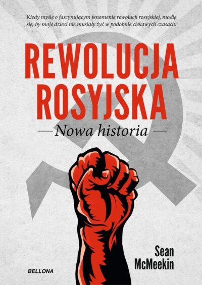 Rewolucja rosyjska. Nowa historia