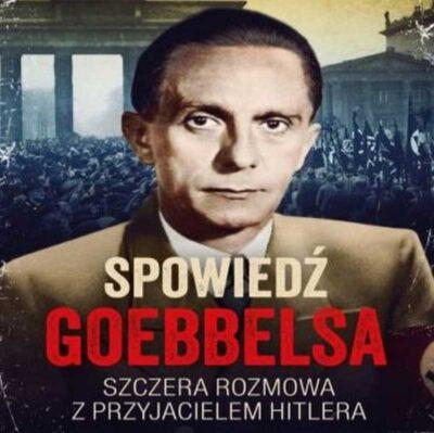 Spowiedź Goebbelsa (audiobook)